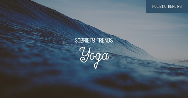 sobriety-trends-yoga