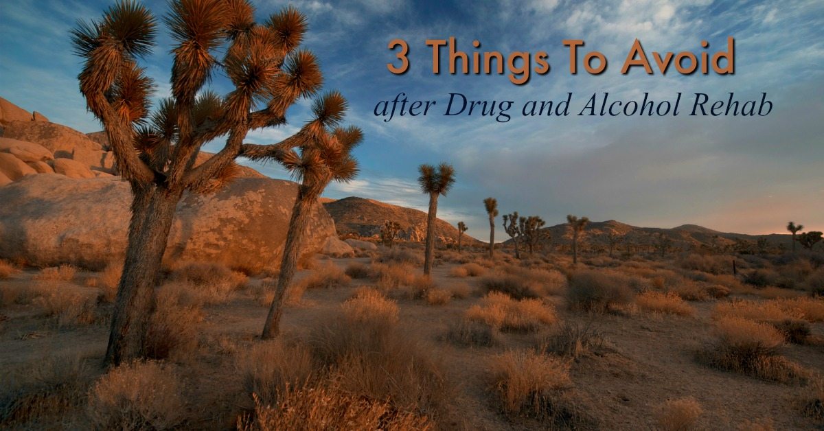 3 Things To Avoid After Drug And Alcohol Rehab