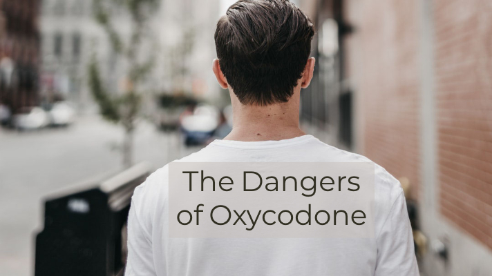 The Dangers of Oxycodone