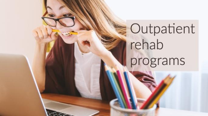 outpatient-rehab-options